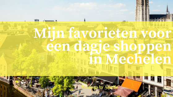 favorieten shoppen mechelen