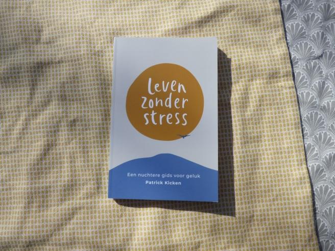 'Leven zonder stress' van Patrick Kicken