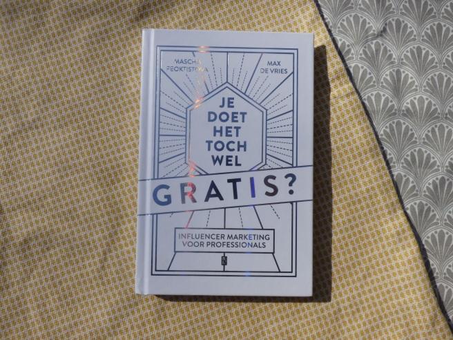 'Je doet het toch wel gratis?' van Mascha Feoktistova en Max de Vries