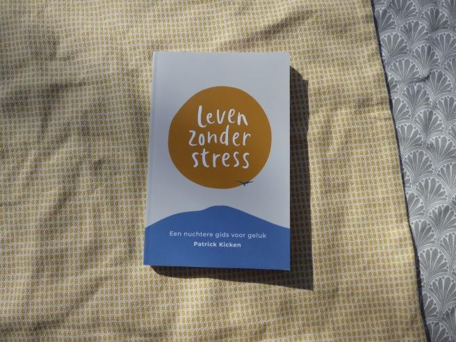 """Recensie: """"Leven zonder stress"""" van Patrick Kicken"""